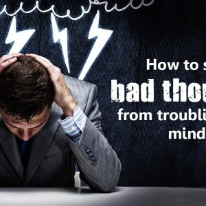 Why You Shouldn't Take Your Thoughts Seriously…