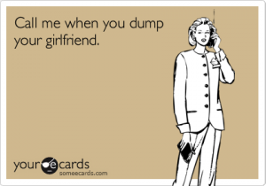 You Should Dump Your Girlfriend