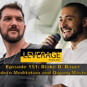 151: Blake D. Bauer – Unconditional Self Love