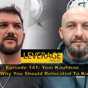 141: Why You Should Re-Locate To Kiev