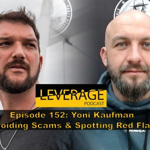 152: Yoni Kaufman – Dating Scams & Knowing When To Breakup