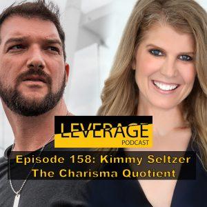 158: Kimmy Seltzer – The Charisma Quotient