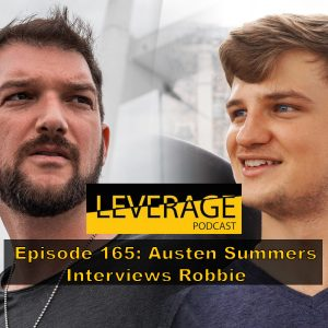 165: Austen Summers Interviews Robbie About Getting Out Of The Game