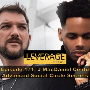 171: J MacDaniel Conto – Advanced Social Circle Secrets