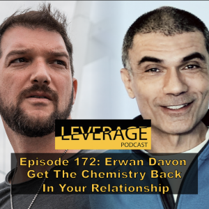 172: Erwan Davon – Get The Chemistry Back In Your Relationship